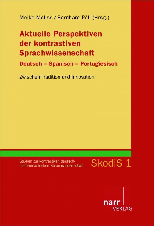 Aktuelle Perspektiven der kontrastiven Sprachwissenschaft. Deutsch - Spanisch - Portugiesisch cover