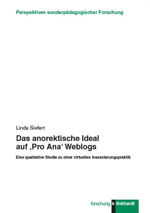 Das anorektische Ideal auf 'Pro Ana' Weblogs cover