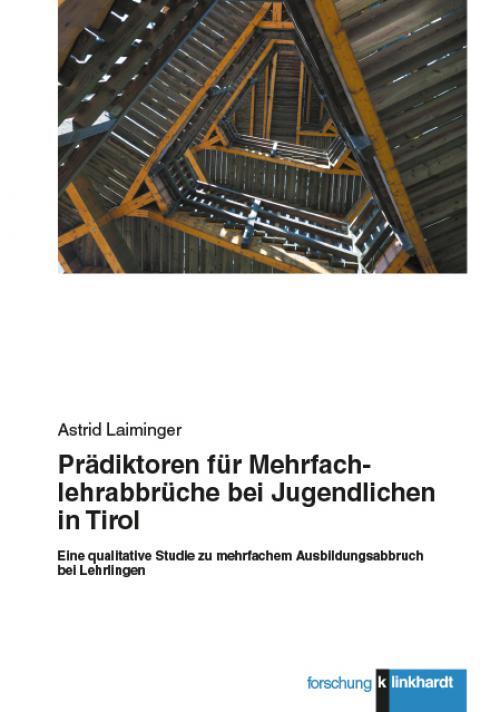 Prädiktoren für Mehrfachlehrabbrüche bei Jugendlichen in Tirol cover