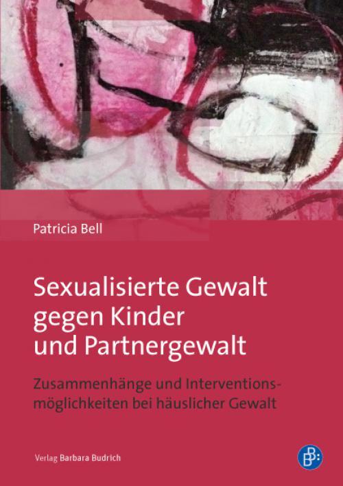 Sexualisierte Gewalt gegen Kinder und Partnergewalt cover