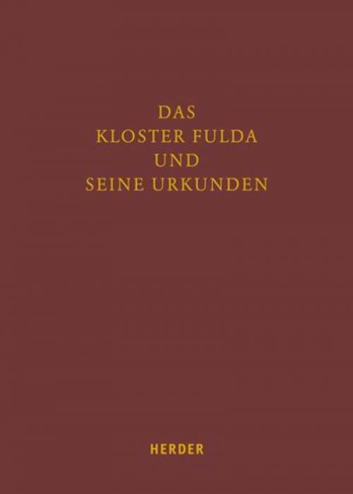 Das Kloster Fulda und seine Urkunden cover