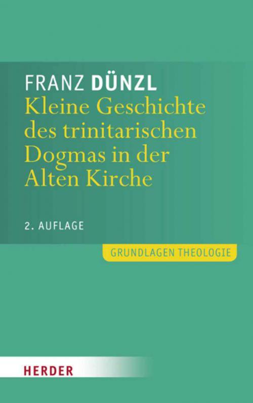 Kleine Geschichte des trinitarischen Dogmas in der Alten Kirche cover