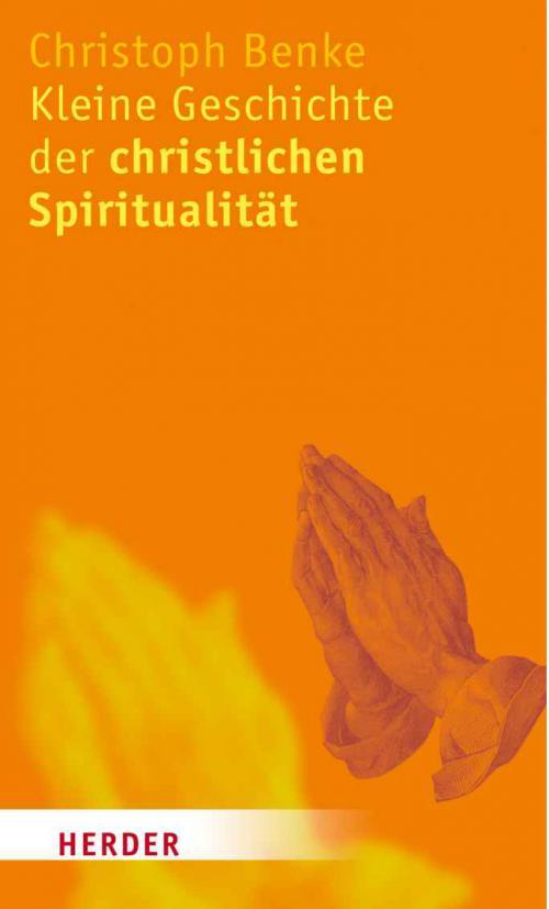 Kleine Geschichte der christlichen Spiritualität cover