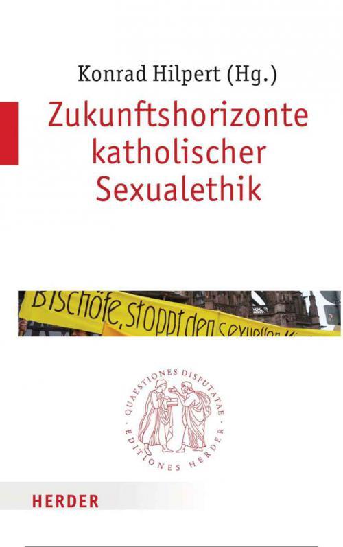Zukunftshorizonte katholischer Sexualethik cover