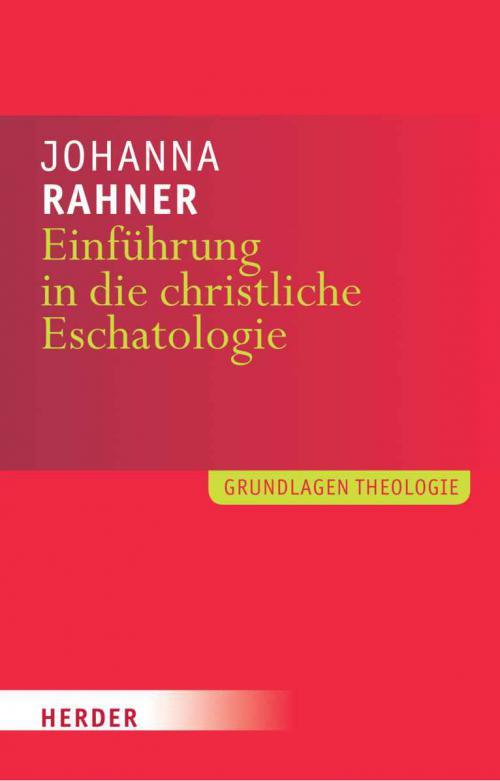 Einführung in die christliche Eschatologie cover