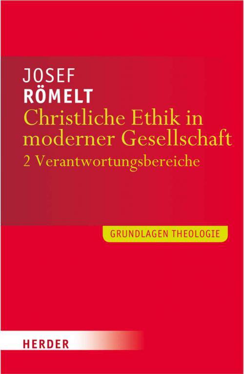 Christliche Ethik in moderner Gesellschaft cover