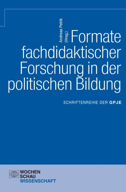 Formate fachdidaktischer Forschung in der politischen Bildung cover