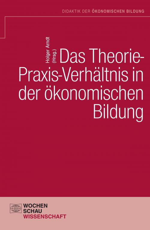 Das Theorie- Praxis-Verhältnis in der ökonomischen Bildung cover
