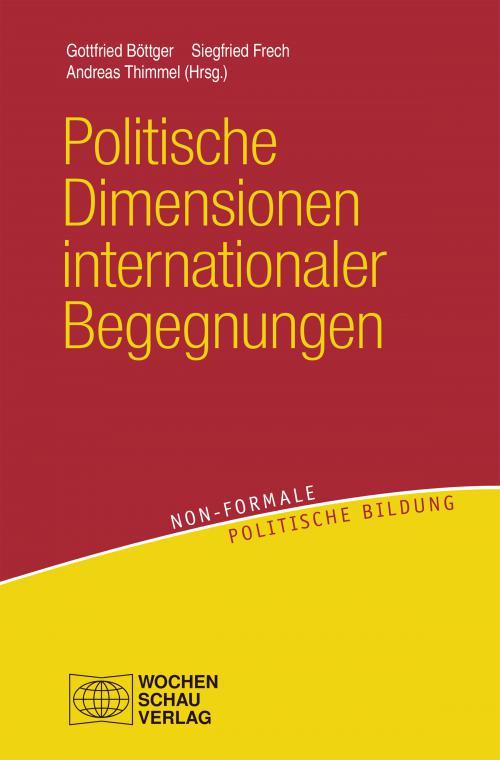 Politische Dimensionen internationaler Begegnungen cover
