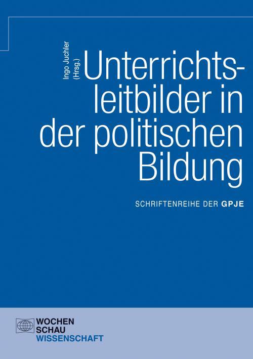 Unterrichtsleitbilder in der politischen Bildung cover
