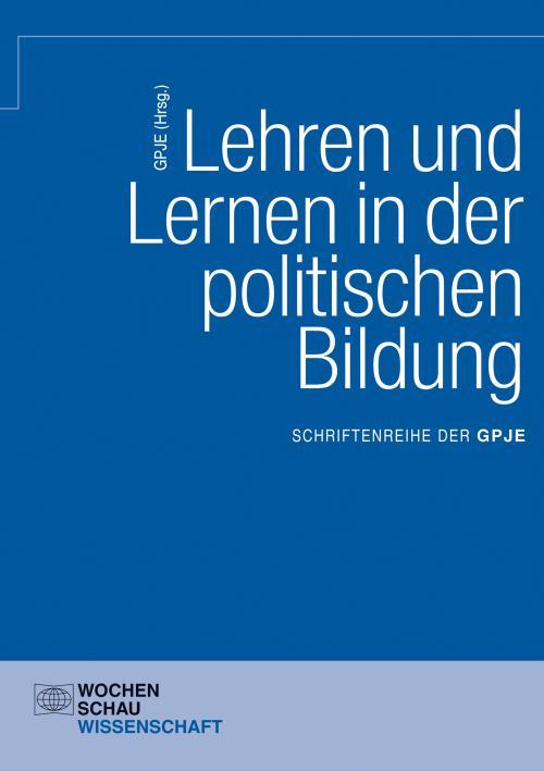 Lehren und Lernen in der politischen Bildung cover