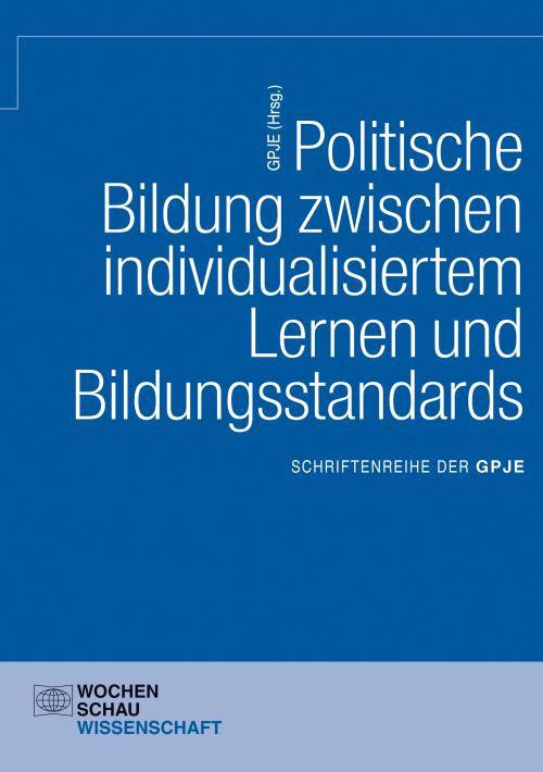 Politische Bildung zwischen individualisiertem Lernen und Bildungsstandards cover