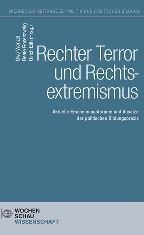 Rechter Terror und Rechtsextremismus cover