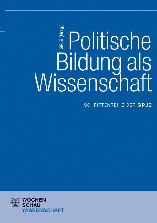 Politische Bildung als Wissenschaft cover
