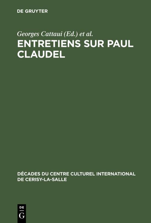 Entretiens sur Paul Claudel cover