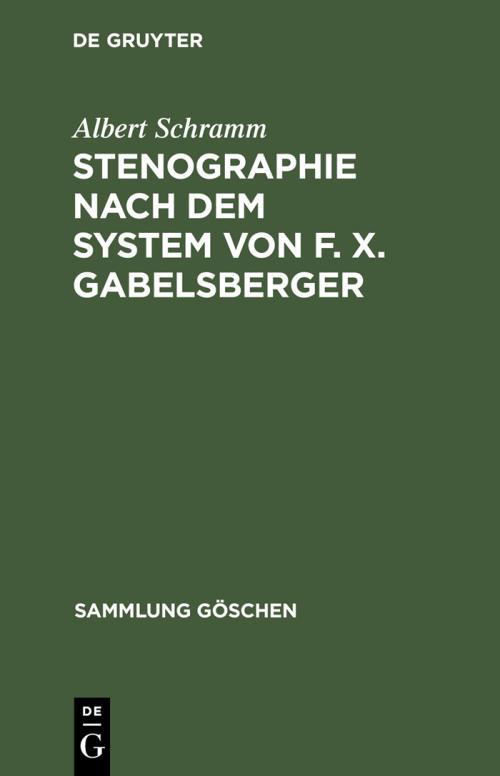 Stenographie nach dem System von F. X. Gabelsberger cover