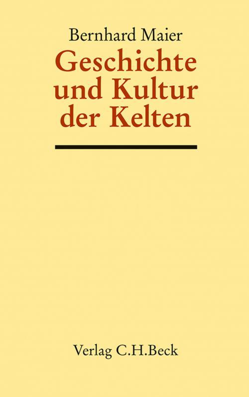Geschichte und Kultur der Kelten cover