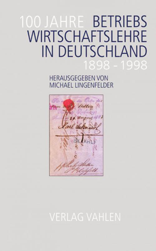 100 Jahre Betriebswirtschaftslehre in Deutschland cover