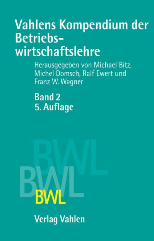 Vahlens Kompendium der Betriebswirtschaftslehre Bd. 2 cover