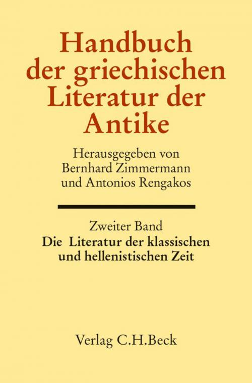 Handbuch der griechischen Literatur der Antike Bd. 2: Die Literatur der klassischen und hellenistischen Zeit cover