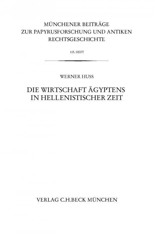 Münchener Beiträge zur Papyrusforschung Heft 105: Die Wirtschaft Ägyptens in hellenistischer Zeit cover