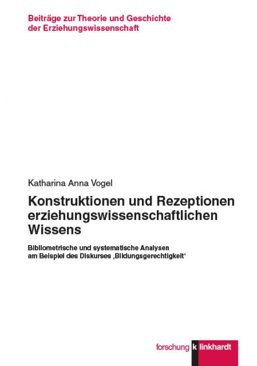 Konstruktionen und Rezeptionen erziehungswissenschaftlichen Wissens cover