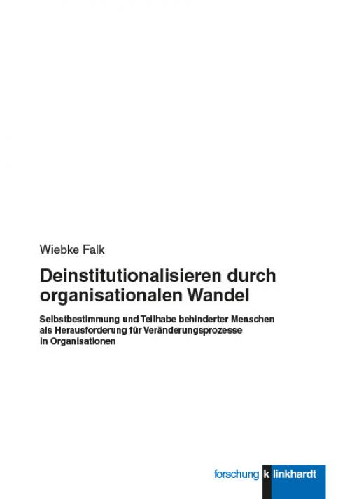 Deinstitutionalisieren durch organisationalen Wandel cover