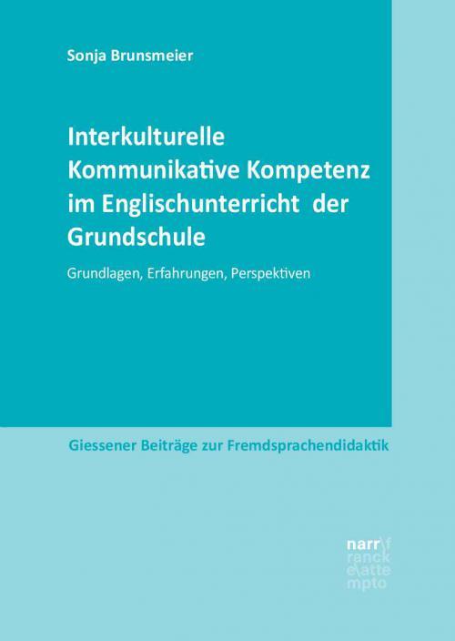 Interkulturelle Kommunikative Kompetenz im Englischunterricht  der Grundschule cover