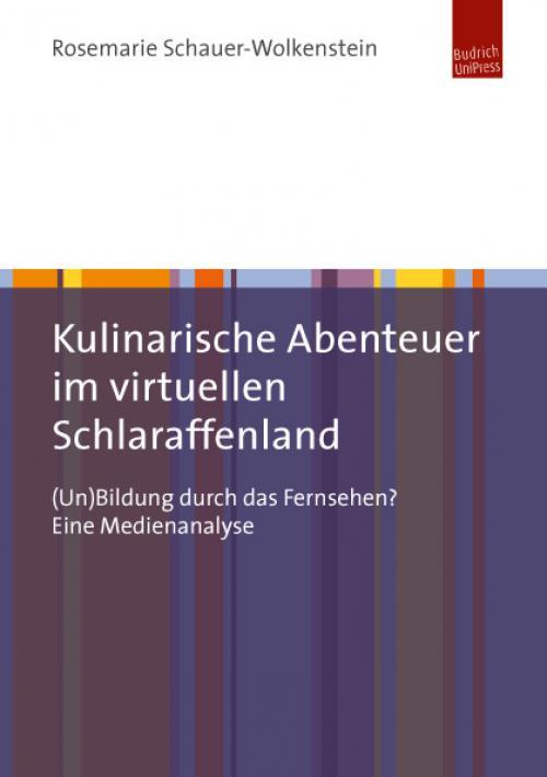 Kulinarische Abenteuer im virtuellen Schlaraffenland cover