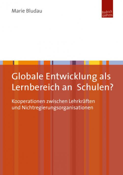 Globale Entwicklung als Lernbereich an Schulen? cover
