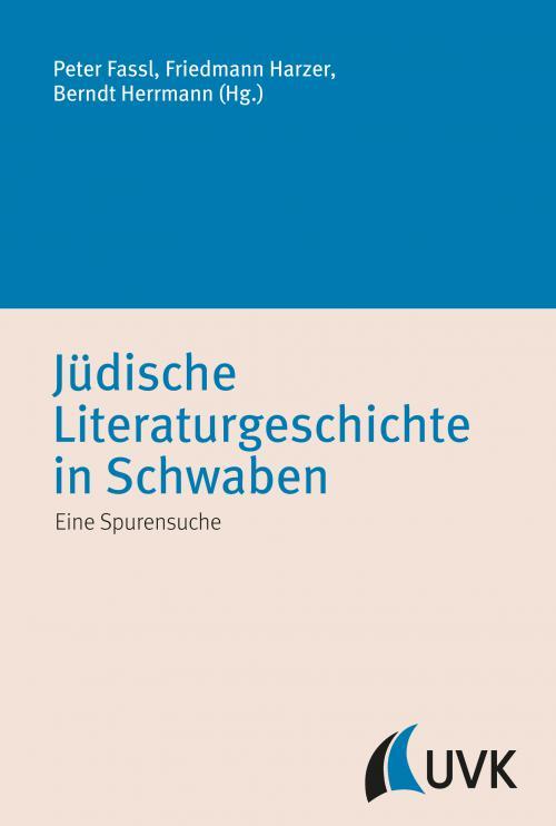 Jüdische Literaturgeschichte in Schwaben cover