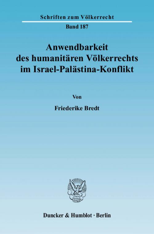 Anwendbarkeit des humanitären Völkerrechts im Israel-Palästina-Konflikt. cover