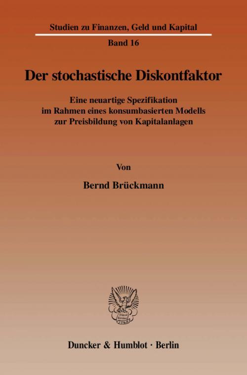Der stochastische Diskontfaktor. cover