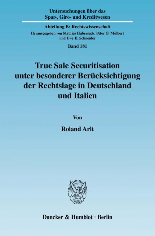 True Sale Securitisation unter besonderer Berücksichtigung der Rechtslage in Deutschland und Italien. cover