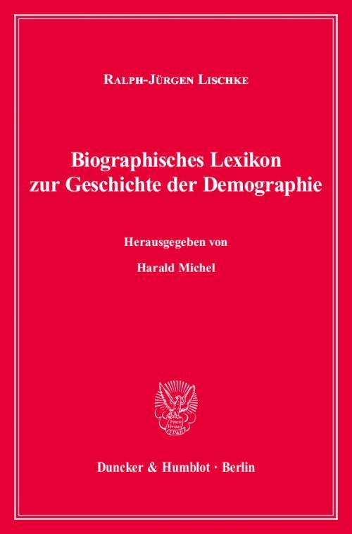 Biographisches Lexikon zur Geschichte der Demographie. cover