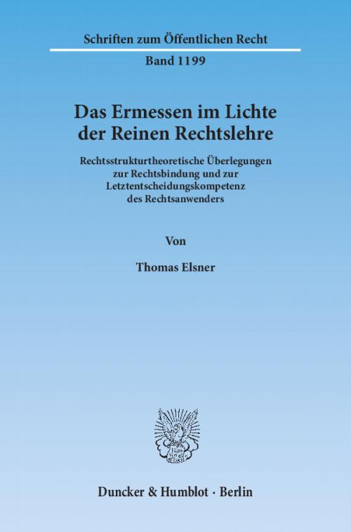 Das Ermessen im Lichte der Reinen Rechtslehre. cover