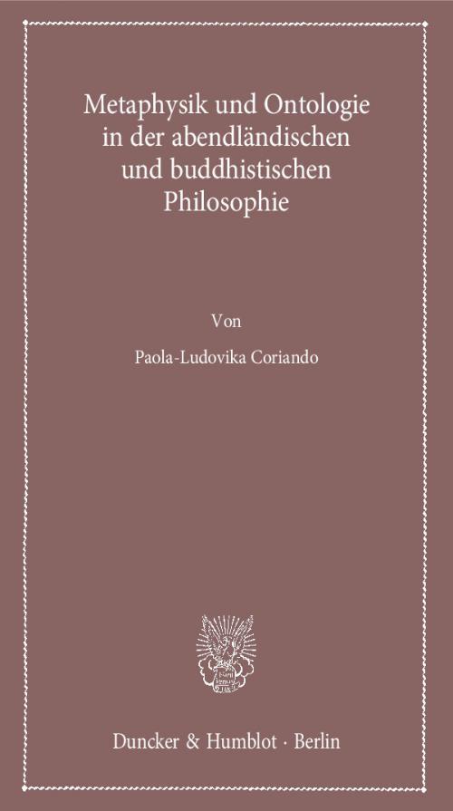 Metaphysik und Ontologie in der abendländischen und buddhistischen Philosophie. cover