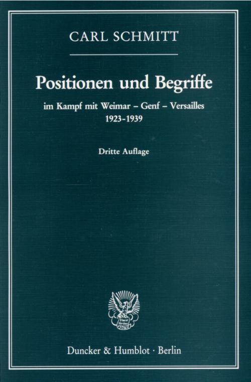 Positionen und Begriffe, im Kampf mit Weimar – Genf – Versailles 1923–1939. cover