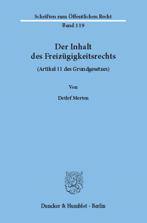 Der Inhalt des Freizügigkeitsrechts (Artikel 11 des Grundgesetzes). cover