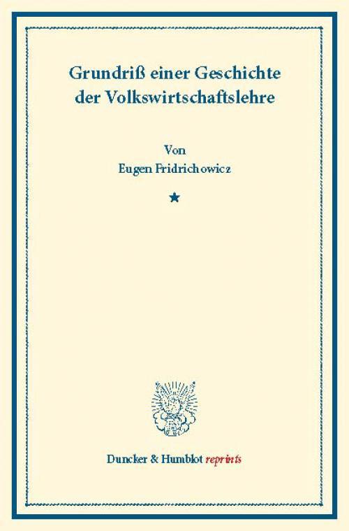 Grundriß einer Geschichte der Volkswirtschaftslehre. cover