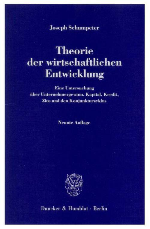 Theorie der wirtschaftlichen Entwicklung. cover
