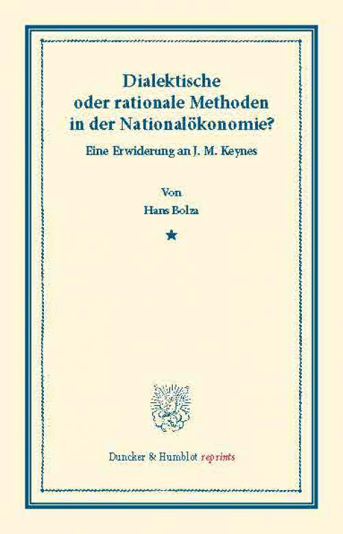 Dialektische oder rationale Methoden in der Nationalökonomie. cover