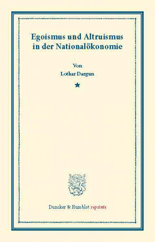 Egoismus und Altruismus in der Nationalökonomie. cover
