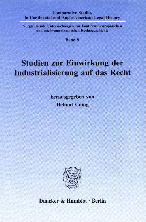 Studien zur Einwirkung der Industrialisierung auf das Recht. cover