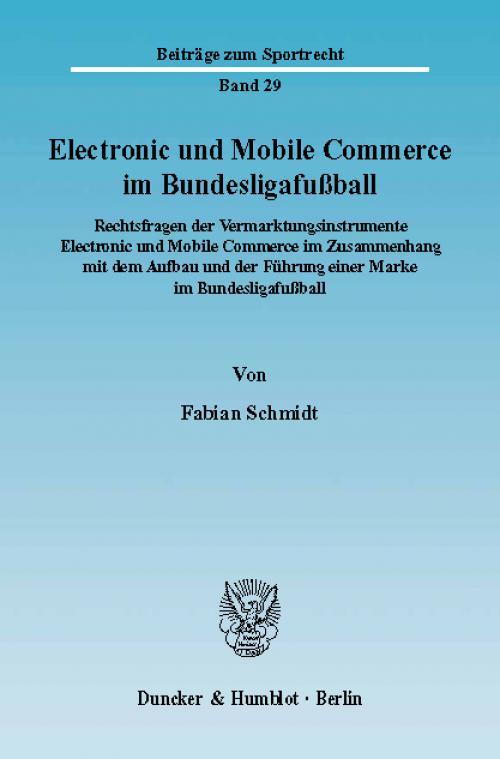 Electronic und Mobile Commerce im Bundesligafußball. cover