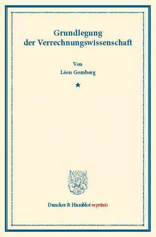 Grundlegung der Verrechnungswissenschaft. cover