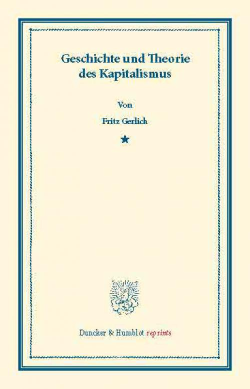 Geschichte und Theorie des Kapitalismus. cover