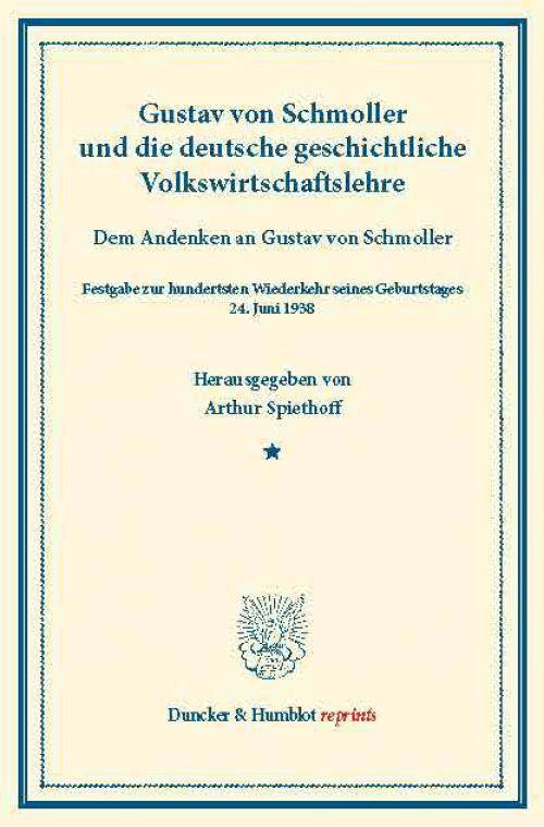 Gustav von Schmoller und die deutsche geschichtliche Volkswirtschaftslehre. cover