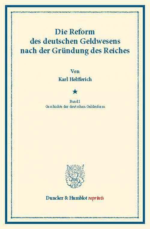 Die Reform des deutschen Geldwesens nach der Gründung des Reiches. cover