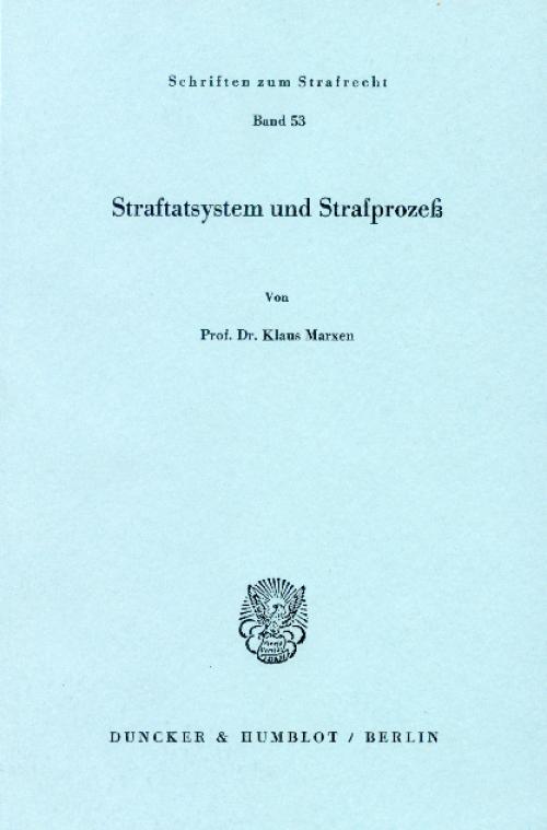 Straftatsystem und Strafprozeß. cover